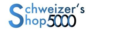 Schweizer's Shop 5000
